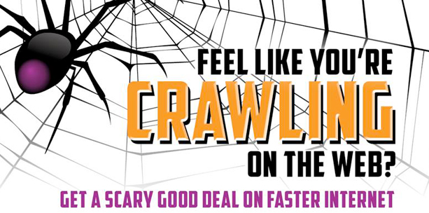 Faster Internet - Feel like your crawling